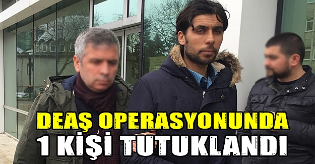 Samsun'da DEAŞ operasyonu 1 tutuklama