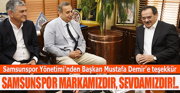 Samsunspor Yönetimi'nden  Demir'e teşekkür