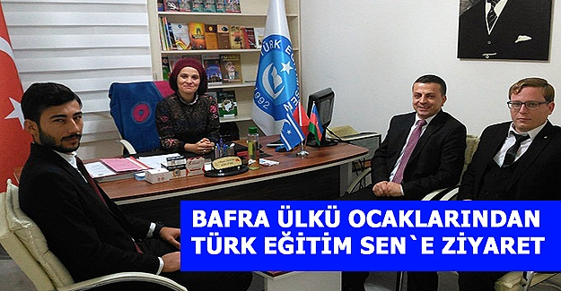 Bafra Ülkü Ocaklarından Türk Eğitim Sen`e Ziyaret