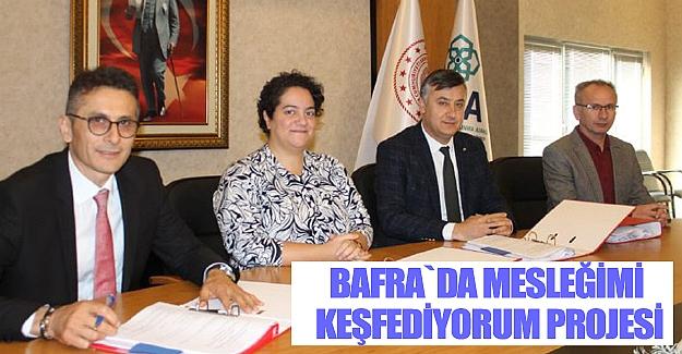Bafra`da Mesleğimi Keşfediyorum Projesi