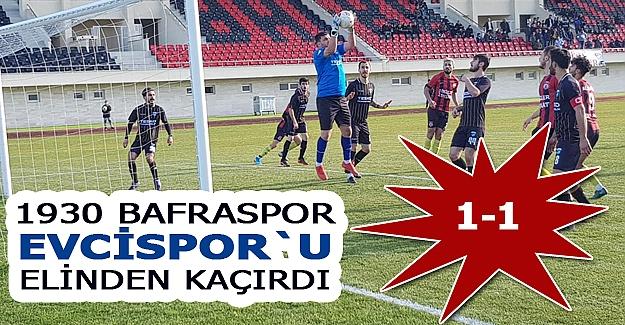 1930 Bafraspor Evcispor`u elinden kaçırdı