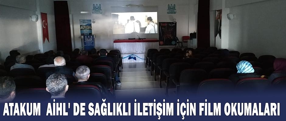 Atakum AİHL' De Sağlıklı İletişim İçin Film Okumaları