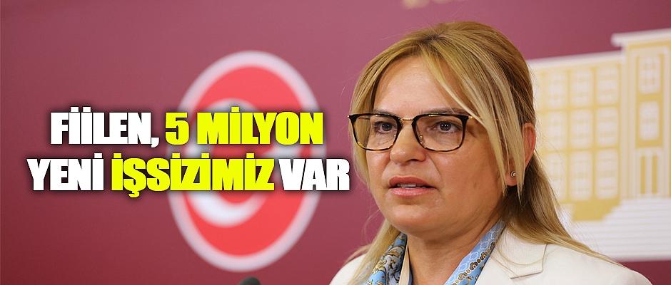 Neslihan Hancıoğlu,Fiilen, 5 milyon yeni işsizimiz var