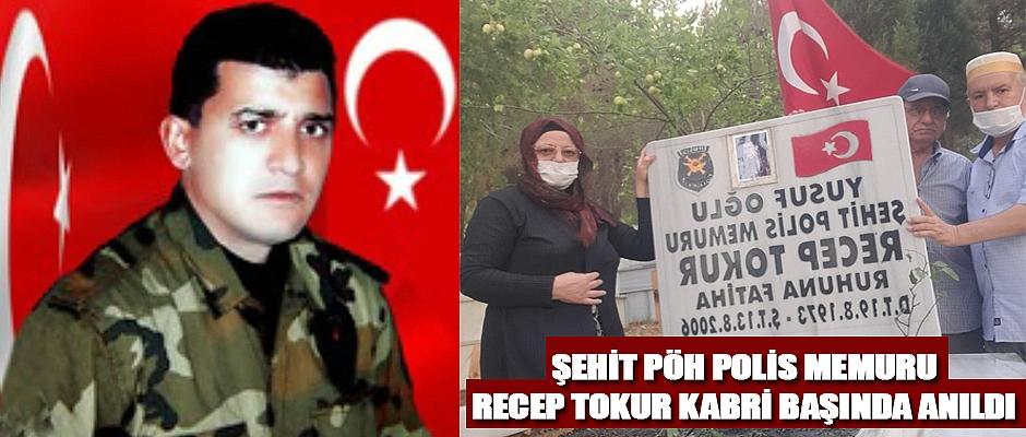 Şehit Pöh Polis Memuru Recep Tokur Kabri Başında Anıldı
