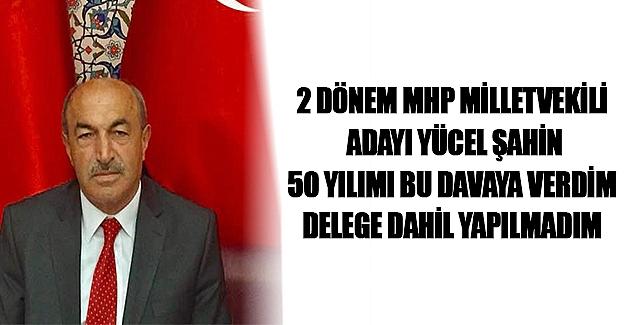 MHP Samsun 3. Sıra vekil adayı Şahin İsyan Etti.
