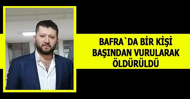 Bafra`da cinayet Kafasından  vurularak öldürüldü.
