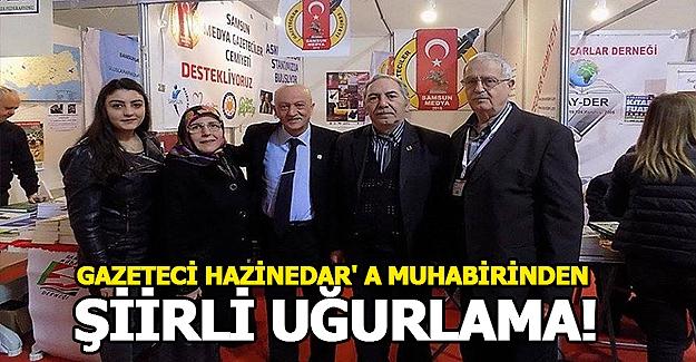 Gazeteci Hazinedar' a Muhabirinden Şiirli Uğurlama!