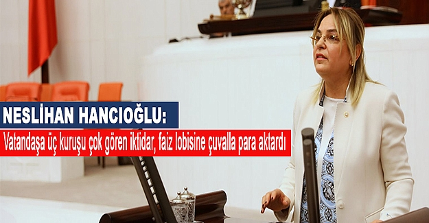 Hancıoğlu'ndan Faiz lobisi açıklaması