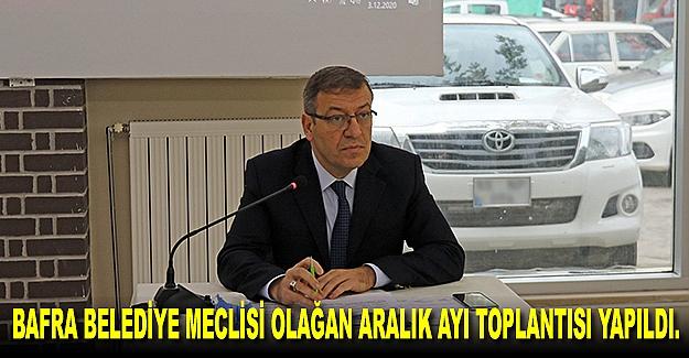 Belediye meclisi olağan aralık ayı toplantısı yapıldı.
