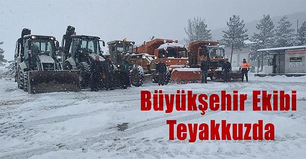 Büyükşehir Ekibi Teyakkuzda