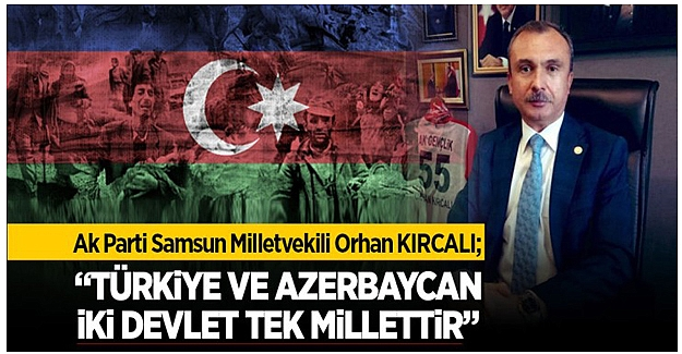 KIRCALI Türkiye Ve Azerbaycan İki Devlet Tek Millettir