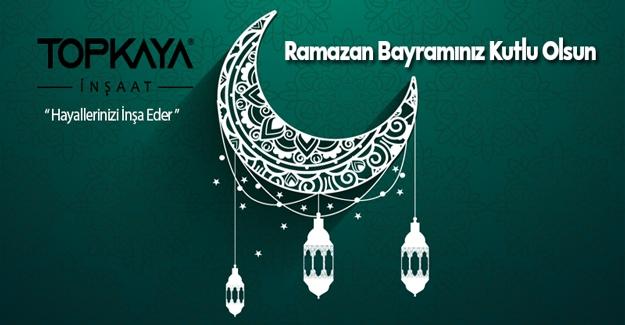 Topkaya inşaat`dan Ramazan Bayramı Kutlaması