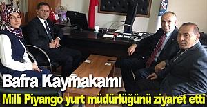 Bafra Kaymakamı Milli Piyango yurt müdürlüğünü ziyaret etti