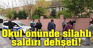 İlkokul önünde silahlı saldırı dehşeti