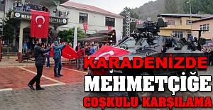 Karadeniz'de Mehmetçiğe Coşkulu Karşılama.