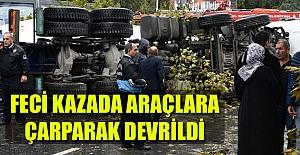 FECİ KAZADA ARAÇLARA ÇARPARAK DEVRİLDİ