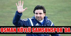 Osman Köylü Samsunspor`da