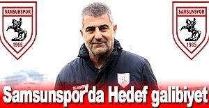 Samsunspor'da Hedef galibiyet