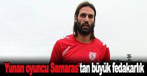 Yunan oyuncu Samaras'tan büyük fedakarlık
