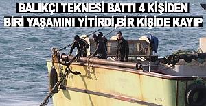 Balıkçı teknesi battı 1 ölü 1 kişi kayıp