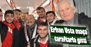 Erhan Usta Samsunspor maçına taraftarla gitti