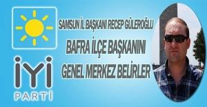 İYİ Parti Samsun İl Başkanı Güleroğlu...