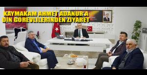 KaymakamAhmet Adanur'a Din Görevlilerinden Ziyaret