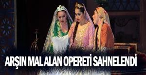 """SAMDOB """"Arşın Mal Alan"""" operetini sahneledi"""