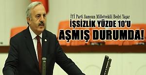 Vekil Bedri Yaşar, İşsizlik yüzde 10'u aşmış durumda!