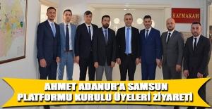 Ahmet Adanur'a Samsun Platformu Kurulu Üyeleri Ziyareti