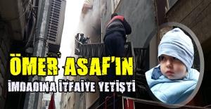 Ömer Asaf'ı yangından itfaiye ekipleri kurtardı