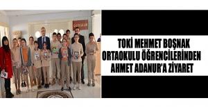 Toki Mehmet Boşnak Ortaokulu Öğrencilerinden Ahmet Adanur'a Ziyaret
