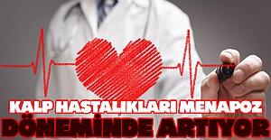Kalp hastalıkları menapoz döneminde artıyor