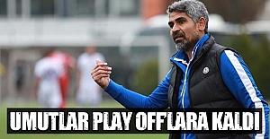 Samsunspor'da Umutlar Play Off'lara kaldı