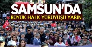 Samsun#039;da büyük halk yürüyüşü...