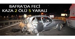 Bafra#039;da feci kaza 2 ölü 5 yaralı