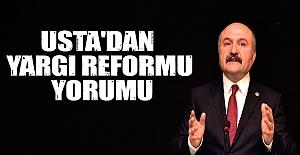 Erhan Usta'dan Yargı Reformu Yorumu
