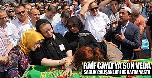 Raif Caylı'nın cenazesinde göz yaşı sel oldu