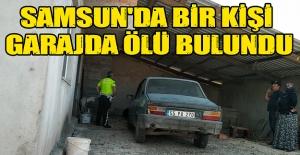 Samsun#039;da bir kişi garajda ölü...