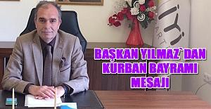 Başkan Aydoğan Yılmaz`dan Bayram Mesajı