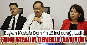 Başkan Mustafa Demir'in 15'inci...