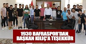 1930 Bafraspor'Dan Başkan Kılıç'A Teşekkür