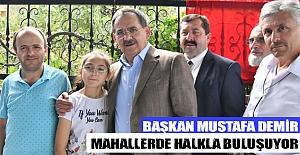 Başkan  Demir, mahallerde halkla buluşuyor