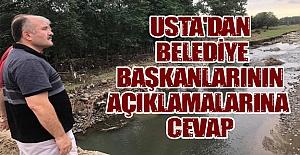 Usta`dan Belediye Başkanlarına Cevap