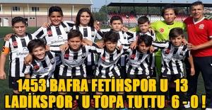 1453 Bafra Fetihspor U 13 Ladikspor ' U topa tuttu 6 - 0