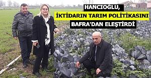 Hancıoğlu, İktidarın Bafra#039;dan...