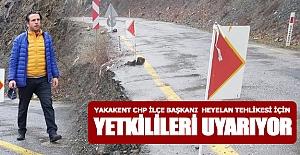 Yakakent CHP heyelanla ilgili açıklama