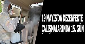 19 Mayıs Belediyesinde dezenfekte çalışmalarında 15. gün