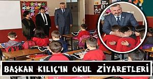 Başkan Kılıç Okul Ziyaretlerini Sürdürüyor
