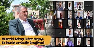 Milletvekili Köktaş, Türkiye dünyaya bir insanlık ve yönetim örneği verdi